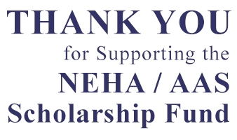 Thank you for Supporting the NEHA/AAS Scholarship Fund