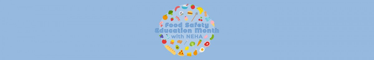 Food Safety Education Month with NEHA Logo