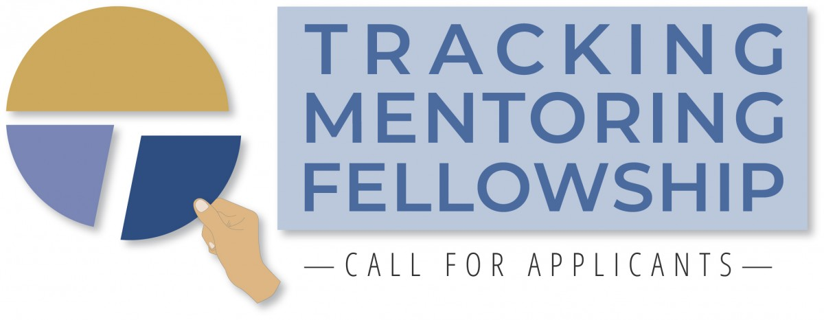 "graphic of a hand taking a slice from a pie chart with text ""tracking mentorship fellowship - call for applications."""