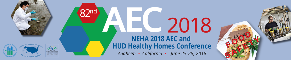 NEHA 2018 AEC & HUD Healthy Homes Conference in Anaheim, CA