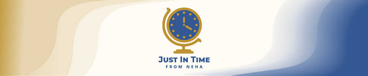 Just in Time from NEHA banner featuring a clock on blue and gold background