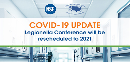 The annual Legionella Conference has been rescheduled for January 2021.